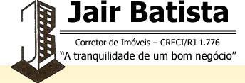 Jair Batista <br>CRECI/RJ 1.776<br>Luciana Batista <br>CRECI/RJ 81.791<br>Rosiléia dos Santos <br>CRECI/RJ 30.126
